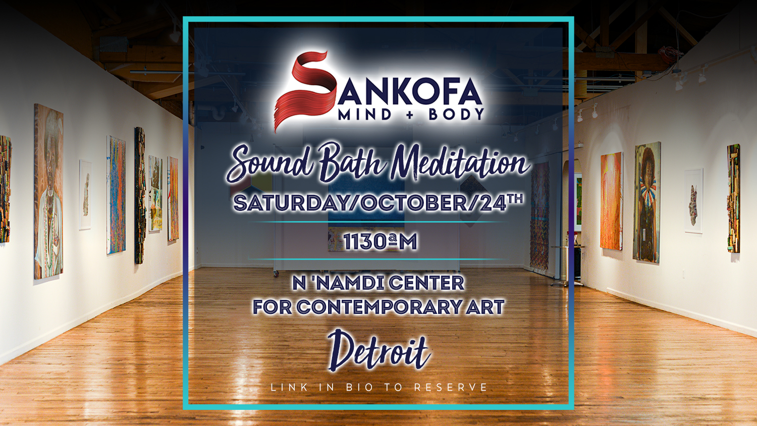 N'Namdi Center for Contemporary Art Saturday Sound Meditation
